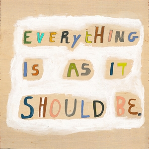 Everything Is As It Should Be Art Print Collection by Sugarboo Designs