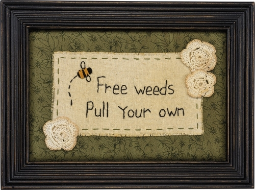 Free Weeds Stitchery Sign - Primitives by Kathy