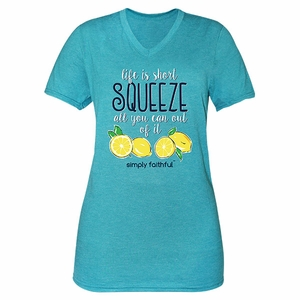 Life Is Short Squeeze All You Can Out of It Jade Simply Faithful Fitted Tee by Simply Southern