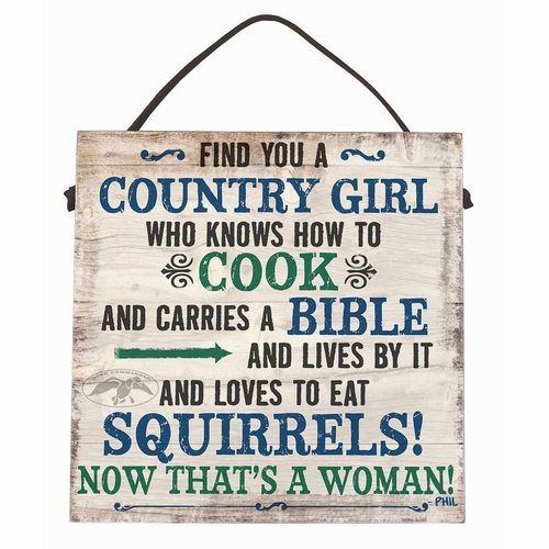 Duck Commander  Find a Country Girl Sign