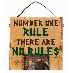 Duck Commander Number One Rule Sign