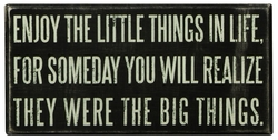 Enjoy Little Things Box Sign - Primitives by Kathy