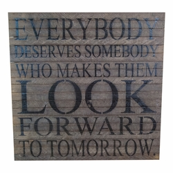 "Everybody Deserves Somebody 28"" x 28"" Wall Art - Original Wood - Second Nature By Hand"
