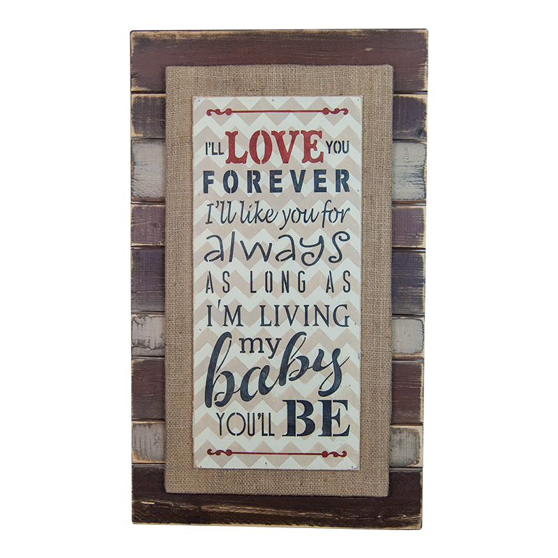 I\'ll Love You Forever Coffee Hues Sign by Pine Designs