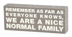 Normal Family Gray Box Sign - Primitives by Kathy