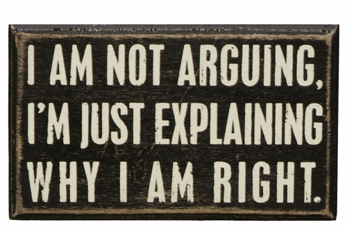 Not Arguing Box Sign - Primitives by Kathy