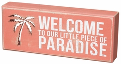 Piece of Paradise Box Sign - Primitives by Kathy