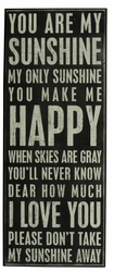 You Are My Sunshine Box Sign - Primitives by Kathy