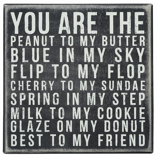 You Are Peanut Box Sign - Primitives by Kathy