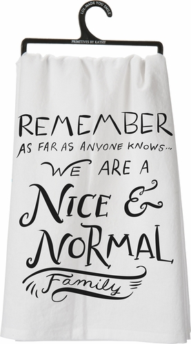 Nice & Normal Dish Towel - Primitives by Kathy
