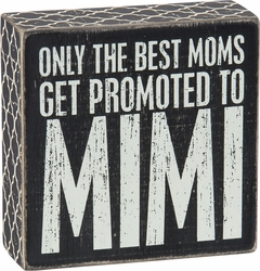 Promoted To MiMi Box Sign - Primitives by Kathy