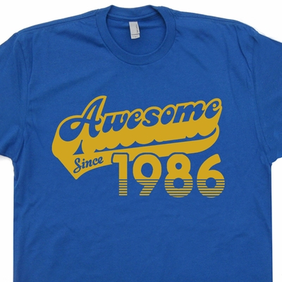 1986 T Shirt 30th Birthday T Shirt Awesome Since 1986 Tee