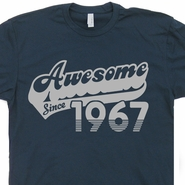 Awesome Since 1967 T Shirts Born In Made 50th Birthday Tee