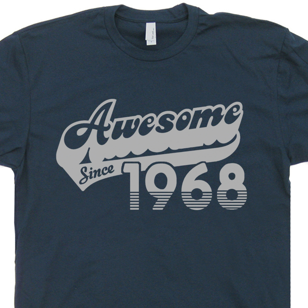 Awesome Since 1968 T Shirt 50th Birthday