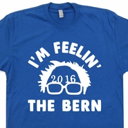 Bernie Sanders T Shirt 2016 Election T Shirt Feel The Bern T Shirt