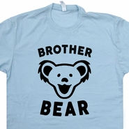 Brother Bear T Shirt Grateful Dead T Shirt Phish T Shirt Widespread Panic