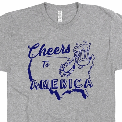 Cheers To America T Shirt United States T Shirt Vintage Beer Tee Shirt