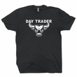 Day Trader T Shirt Stock Market T Shirt The Wolf Of Wall Street T Shirt