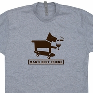 Man's Best Friend T Shirt Funny Beer Wine Merlot Dog T Shirt