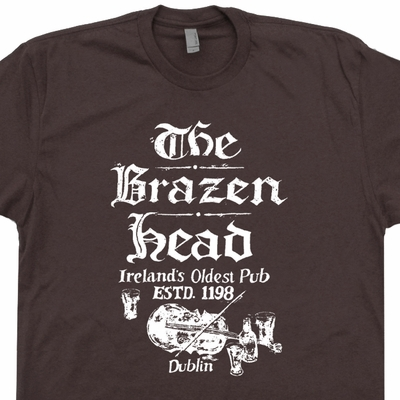 Dublin Ireland T Shirt The Brazen Head Shirt Bar Pub Shirt Beer T Shirts