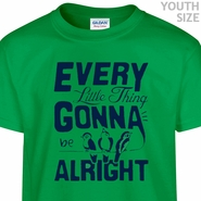 Every Little Thing Gonna Be Alright T Shirt Youth Bob Marley Shirt
