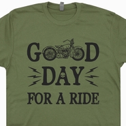Good day For A Ride Motorcycle T Shirt Harley Davidson Triumph Goldwing Shirt
