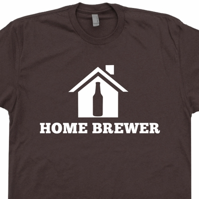 Home Brewer T Shirt Craft Beer T Shirt Home Brewing Beer T Shirt