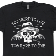 Hunter Thompson T Shirt Too Weird