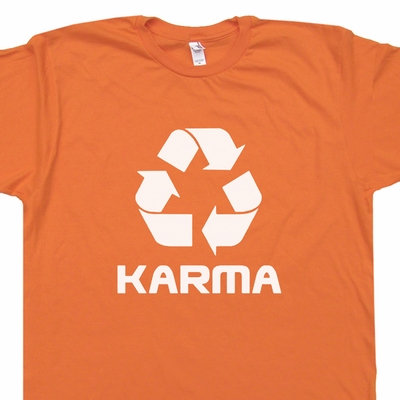 Karma T Shirt Recycle Logo Symbol Shirt Karma It Comes Around