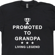 Promoted to Grandpa T Shirt Grandfather Award T Shirts Best Grandpa Ever