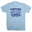 Sarcastic T Shirt Sarcasm Is My Super Power T Shirt Sarcastic Comment