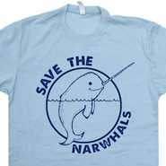 Save The Narwhal T Shirt Funny Animal T Shirt Save The Whales Shirt