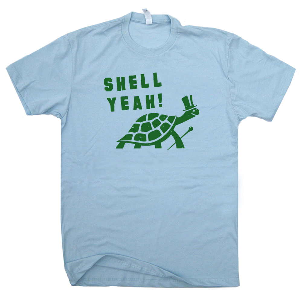 Funny t shirts turtle t shirt shell yeah t shirt for Turtle t shirts online