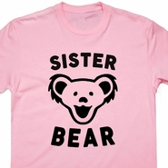Sister Bear T Shirt Grateful Dead Shirt Phish Shirt Widespread Panic Shirt