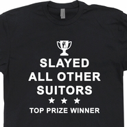 Slayed All Other Suitors T Shirt Wedding Groom T Shirt Funny Award Ribbons Tee