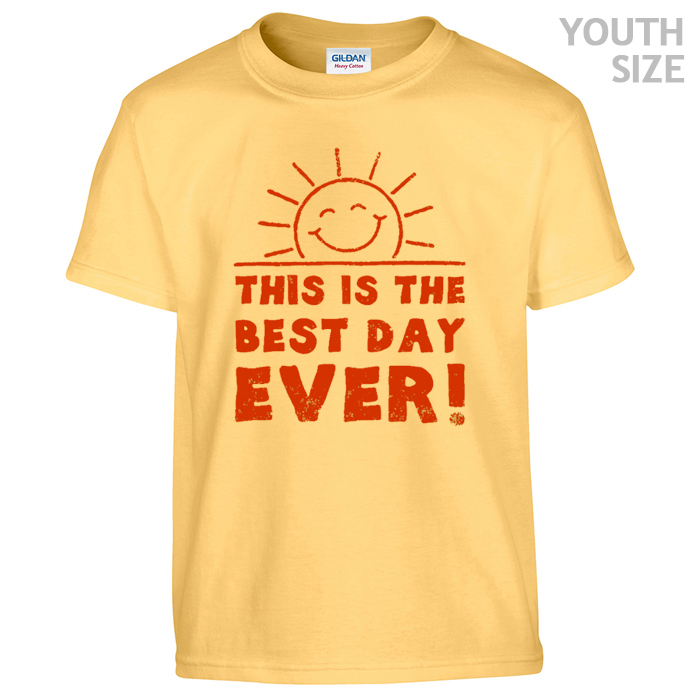 This is the best day ever t shirt | Vintage T Shirts | Funny T Shirts