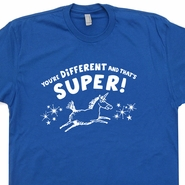You're Different and That's Super T Shirt Funny Vintage Unicorn Shirt