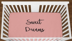 Coral Sweet Dreams Baby Girl or Toddler Fitted Crib Sheet with Black Inspirational Quote by Sweet Jojo Designs