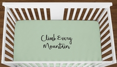 Mint Climb Every Mountain Baby Boy Girl or Toddler Fitted Crib Sheet with Black Inspirational Quote by Sweet Jojo Designs