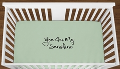 Mint You are my Sunshine Baby Boy Girl or Toddler Fitted Crib Sheet with Black Inspirational Quote by Sweet Jojo Designs