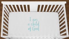 White I am a Child of God Baby Boy Girl or Toddler Fitted Crib Sheet with Turquoise Inspirational Quote by Sweet Jojo Designs