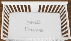 White Sweet Dreams Baby Boy Girl or Toddler Fitted Crib Sheet with Grey Inspirational Quote by Sweet Jojo Designs