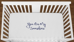 White You are my Sunshine Baby Boy Girl or Toddler Fitted Crib Sheet with Navy Blue Inspirational Quote by Sweet Jojo Designs