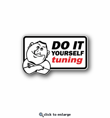 Do it yourself tuning - Racing Sticker - Vinyl Sticker