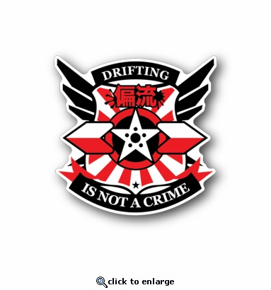 Drifiting is not a crime - Racing Sticker - Vinyl Sticker