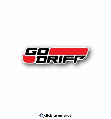 Go drift - Racing Sticker - Vinyl Sticker