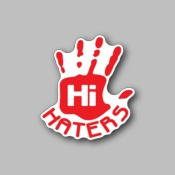 hi haters - Racing Sticker - Vinyl Sticker