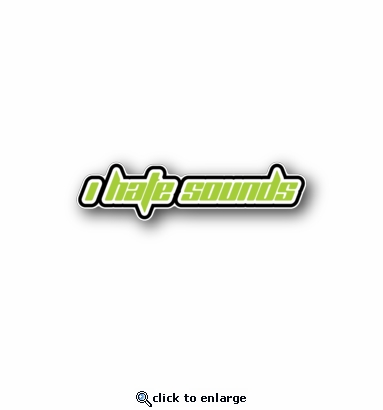 I hate sounds - Racing Sticker - Vinyl Sticker