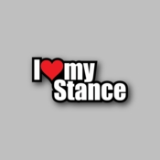 I love my stance - Racing Sticker - Vinyl Sticker