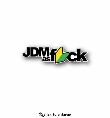 JDM as fuck - Racing Sticker - Vinyl Sticker